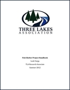 Three Lakes Association, Fish Shelter, Project Handbook